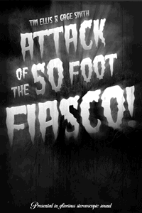 Attack of the 50-foot Fiasco